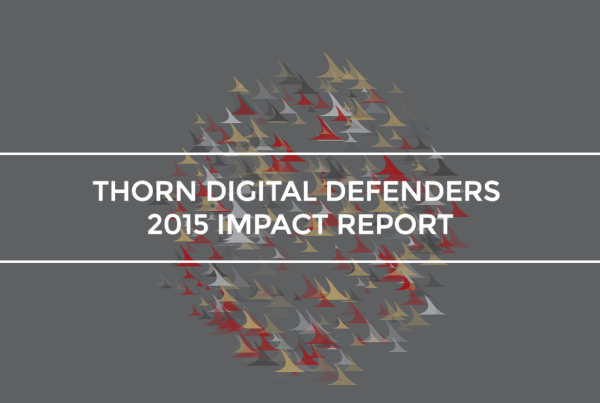 Thorn 2015 Impact Report
